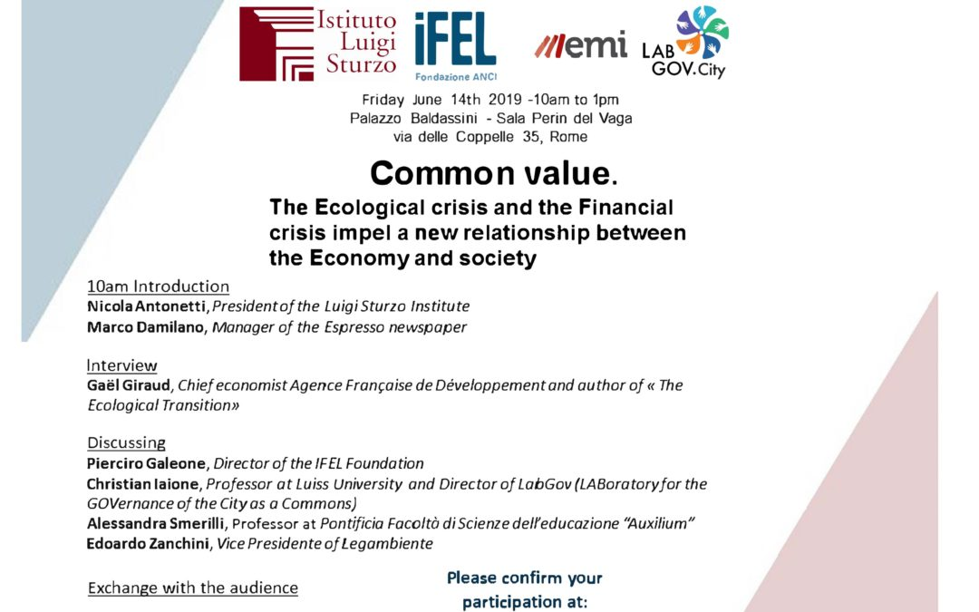 Common value. Building a new relationship between the Economy and society/ Valore comune: rivedere il rapporto tra economia e società alla luce dei fattori di crisi economica ed ambientale