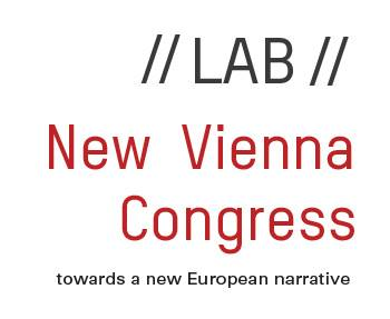 LAB New Congress Vienna : New narrative about Europe's identity and purpose