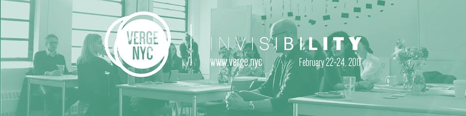 Verge NYC 2017 – INVISIBILITY