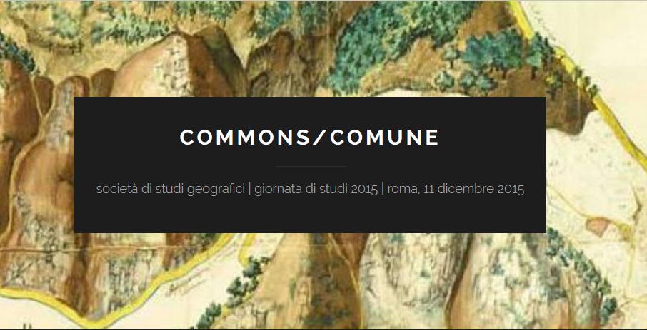 Commons/Comune – Giornata di studio 2015, Società di Studi Geografici