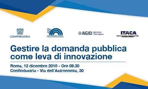 """Save the date: 12 dicembre, convegno """"GESTIRE LA DOMANDA PUBBLICA COME LEVA DI INNOVAZIONE""""."""