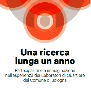 Participation and Imagination in the experience of Bologna's Disctrict Labs