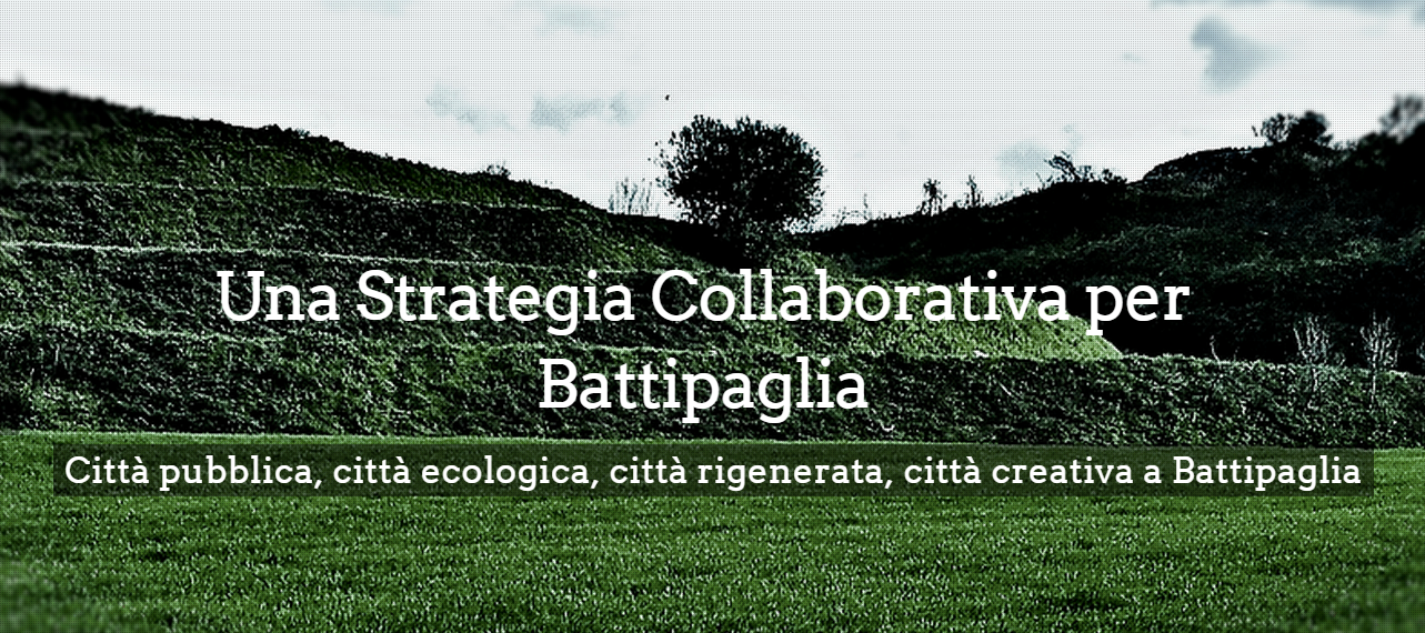 Battipaglia is designing the first collaborative urban strategic plan