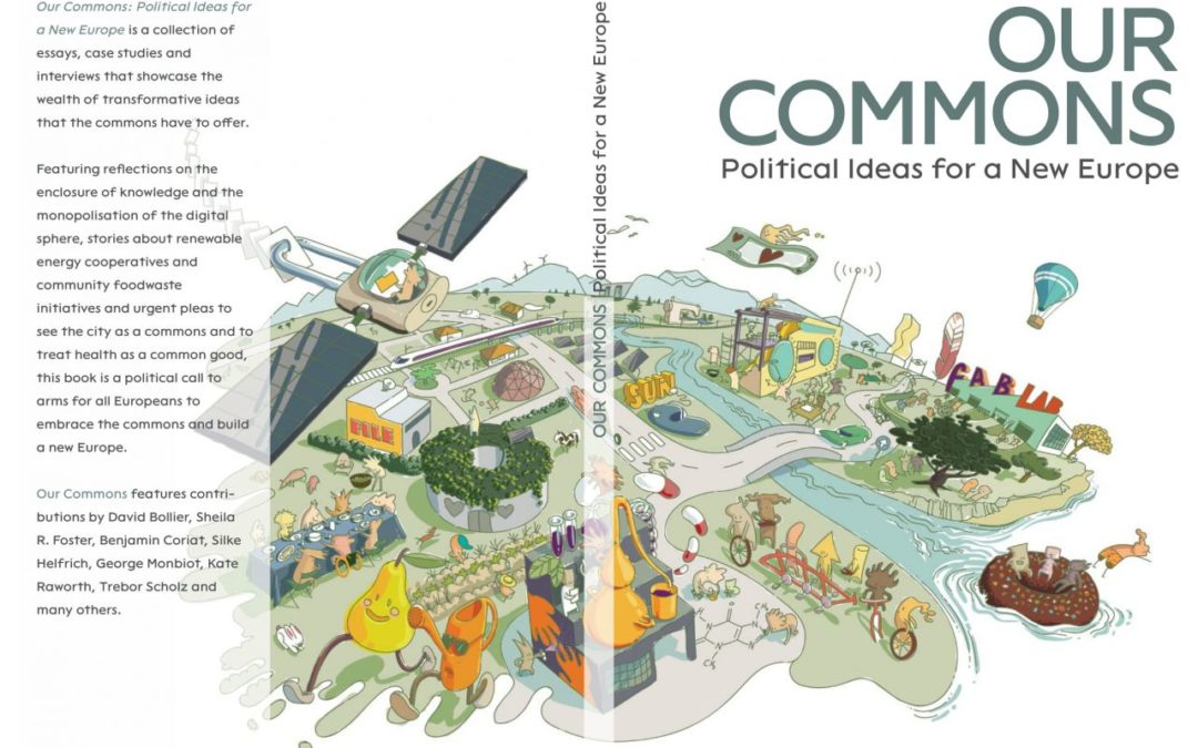 Book Release ! Our Commons: Political ideas for a new Europe