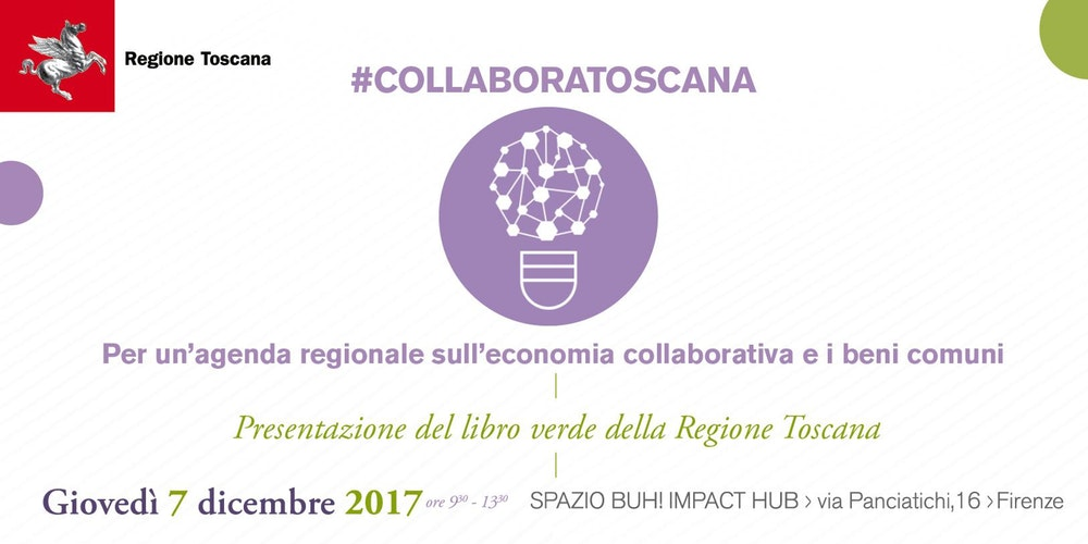 #COLLABORATOSCANA Green Paper for a Regional Agenda on collaborative economy and the commons