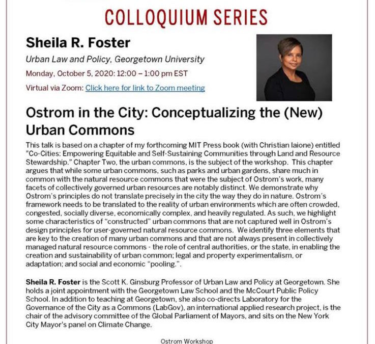 Monday Colloquium with Shelia Foster: Conceptualizing the (New) Urban Commons
