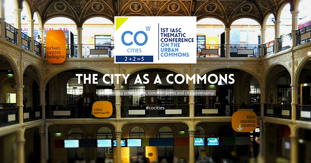 Recall for the 1st IASC (International Association for the Study of the Commons) Thematic Conference on the Urban Commons – no more utopia, but a purpose.