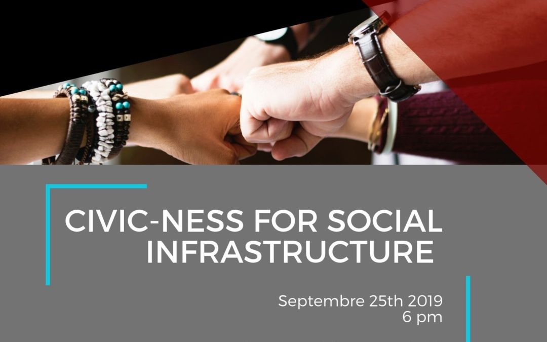 Civic-ness for Social Infrastructure